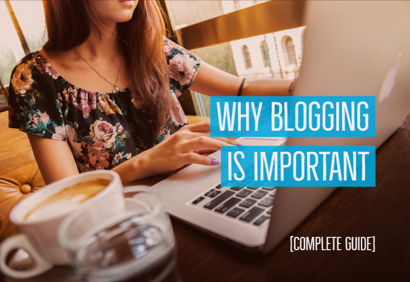 why-blogging-is-important